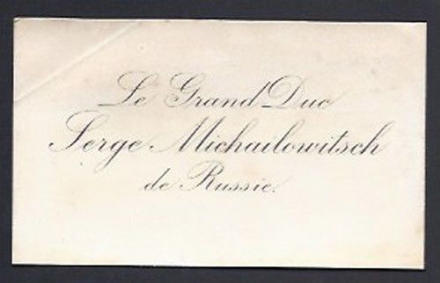 Grand Duke Serge Mikhailovich Romanov of Imperial Russia Antique Calling Card